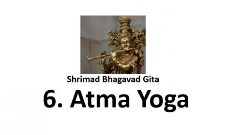 Atma yoga shrimad bhagavad Gita