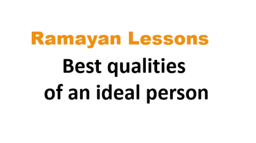 best qualities of ideal person Ramayan lessons